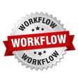 workflow round isolated silver badge vector image vector image