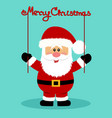 christmas card santa santa with a garland vector image