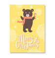 merry christmas greeting card with bear red scarf vector image
