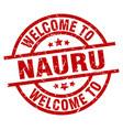 welcome to nauru red stamp vector image vector image