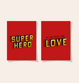 3d super hero and love lettering on red vector image vector image