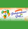 15th august india independence day banner vector image