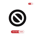 forbidden icon isolated on white background vector image