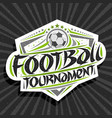 logo for football tournament vector image