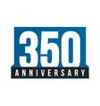 350th anniversary icon birthday logo vector image vector image