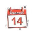 cartoon february 14 calendar icon in comic style vector image