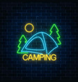 neon camping sign with spruce and tent glowing vector image