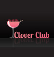 official cocktail icon the unforgettable clover vector image vector image