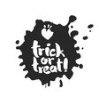 trick or treat in an ink blot vector image vector image