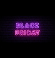 black friday neon sign bright concept signboard vector image vector image