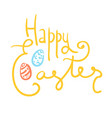 doodle yellow happy easter text with color eggs vector image