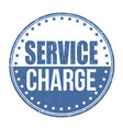service charge grunge rubber stamp vector image vector image