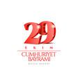 29 ekim cumhuriyet bayrami kutlu olsun vector image vector image