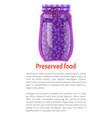 preserved blueberries or blackberries in glass jar vector image