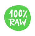 100 percent raw food green sign vegan sticker vector image vector image