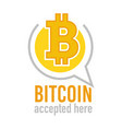 bitcoin accepted here icon denoting virtual vector image
