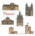 travel landmarks of medieval french architecture vector image vector image