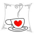 coffee cup or tea cup with red heart vector image