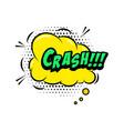 crash comic style phrase with speech bubble vector image