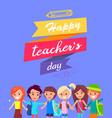 happy teacher s day congratulation postcard vector image vector image
