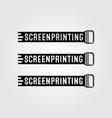 vintage screen printing logo sign design vector image