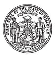 great seal state wisconsin vintage vector image vector image