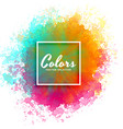 hand paint watercolor splash on white background vector image