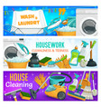 housework cleaning clean laundry washing banners vector image vector image