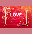 valentine day card with hearts realistic vector image vector image