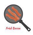 fried bacon on pan cartoon flat style vector image vector image