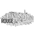 baton rouge events text word cloud concept vector image vector image