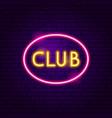 club neon label vector image vector image