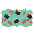 frame with sushi pattern background vector image vector image