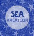 Sea vacation vector image