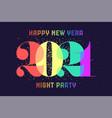 happy new year 2021 vector image vector image
