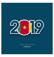 2019 cameroon typography happy new year background vector image vector image