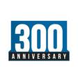 300th anniversary icon birthday logo vector image vector image