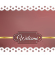 blurred background napkin welcome vector image