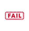 fail stamp on white vector image