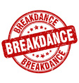 breakdance red grunge round vintage rubber stamp vector image vector image