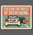 caution overtaking on road driving rules vector image