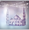 hand drawn sketch of the mosque with string of vector image vector image