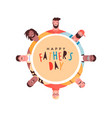 happy fathers day card diverse dad circle group vector image