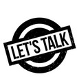 let us talk rubber stamp vector image vector image
