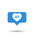 like comment follower icon blue flat with heart vector image vector image
