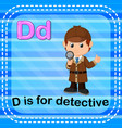 flashcard letter d is for detective vector image