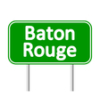 Baton Rouge green road sign vector image vector image