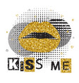 decorative typography poster kiss me lips with vector image vector image