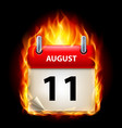 eleventh august in calendar burning icon on black vector image vector image