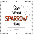 for world sparrow day in vector image